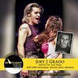 Award - Artist of the Year - Joey J Grado - Jesus Christ Superstar