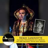 Nomination - Featured Performance in a Musical - Noah Lanouette - Jesus Christ Superstar