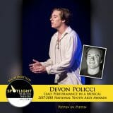 Nomination - Lead Performance in a Musical - Devon Policci - Pippin-9