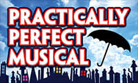 Spotlight Youth Theatre Summer Camps: Practically Perfect Musical
