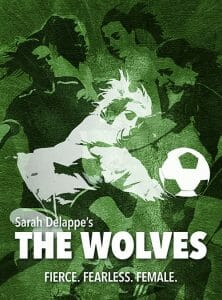Spotlight Youth Theatre presents The Wolves