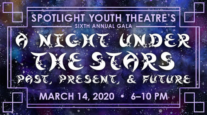 Spotlight Youth Theatre's Sixth Annual Gala