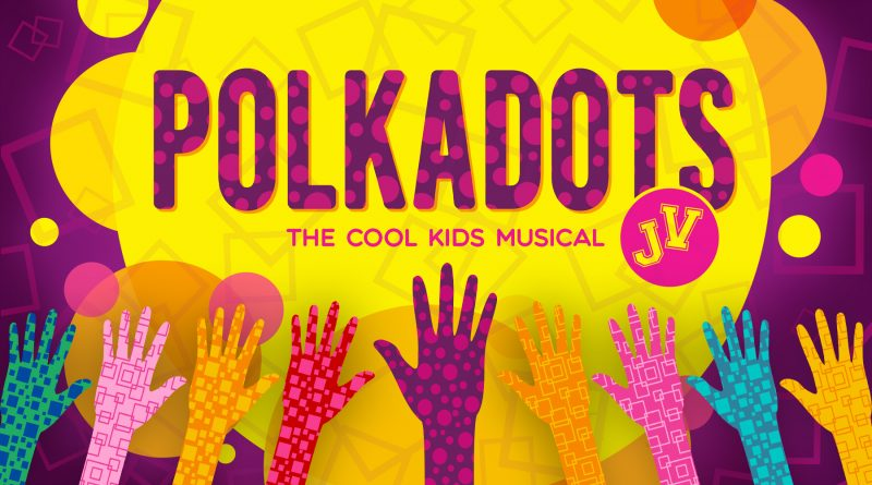 Spotlight Youth Theatre presents Polkadots: the Cool Kids Musical