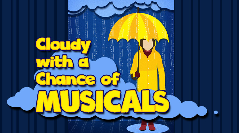 Cloudy With a Chance of Musicals produced by Spotlight Youth Theatre