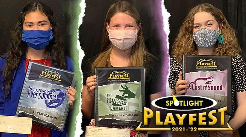 Spotlight Youth Theatre Playfest 2021-'22 Young Playwrights' Competition winners: Rebecca Bain, Katie Kloberdanz, and Zoey Waller